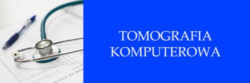 TOMOMOGRAFIA KOMPUTEROWA